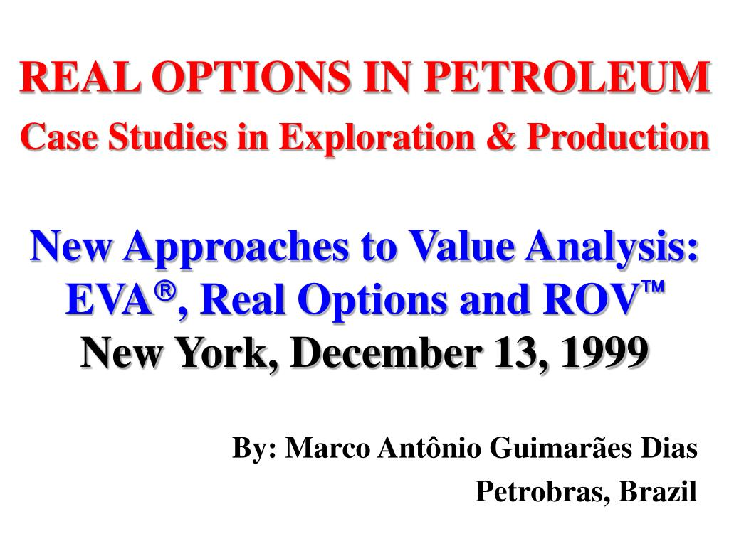 real options in petroleum case studies in exploration production l.