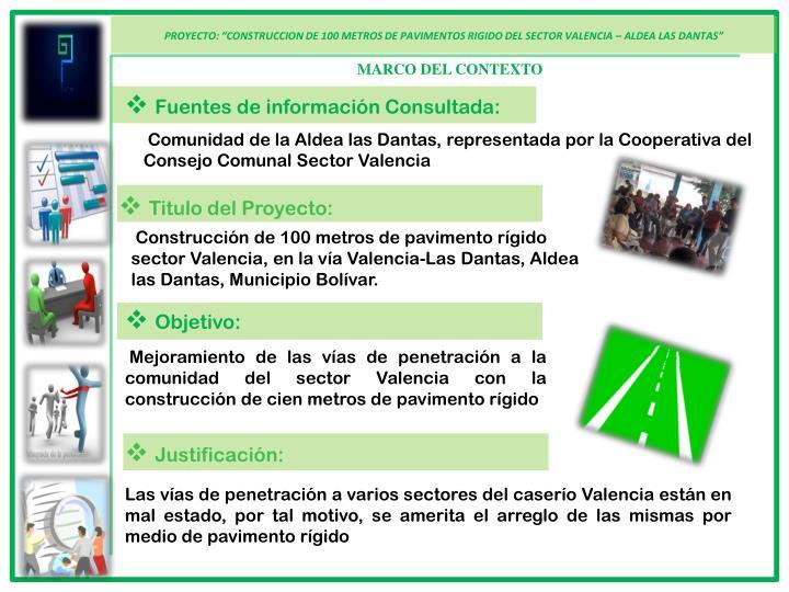 """PROYECTO: """"CONSTRUCCION DE 100 METROS DE PAVIMENTOS RIGIDO DEL SECTOR VALENCIA – ALDEA LAS DANTA..."""