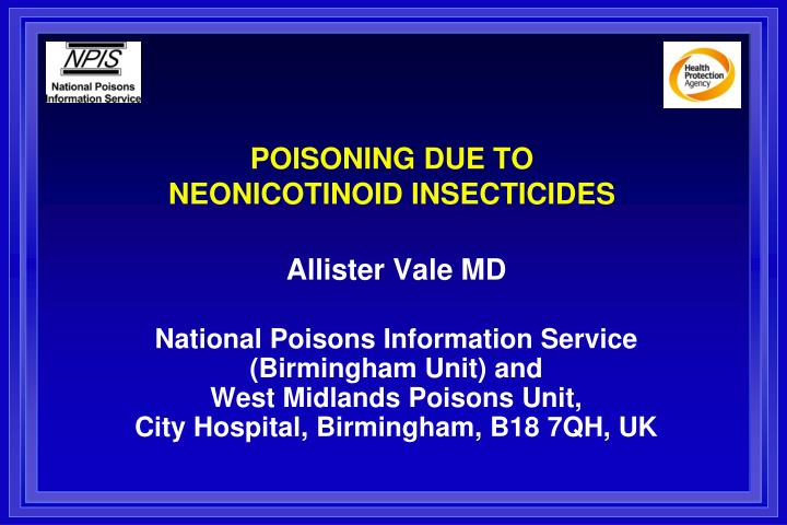 poisoning due to neonicotinoid insecticides n.