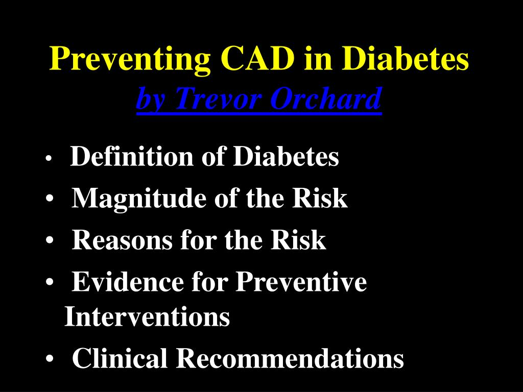ppt - preventing cad in diabetes by trevor orchard powerpoint