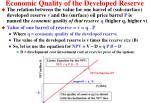 economic quality of the developed reserve7