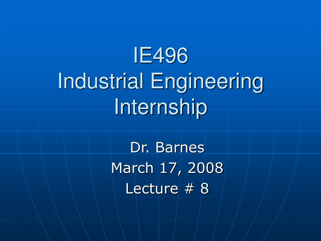 ie496 industrial engineering internship l.