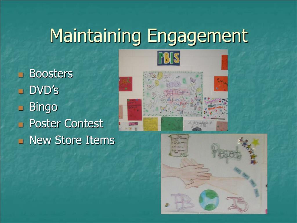 Maintaining Engagement
