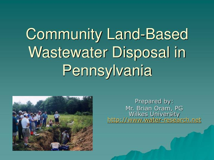 Community land based wastewater disposal in pennsylvania