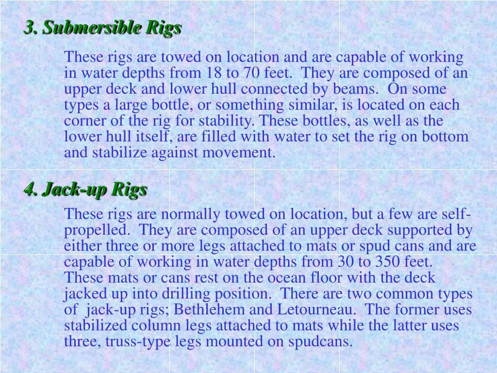 3.Submersible Rigs