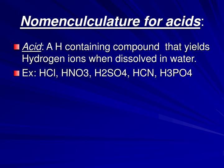 Nomenculculature for acids