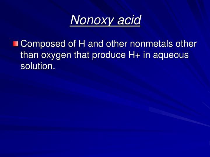 Nonoxy acid