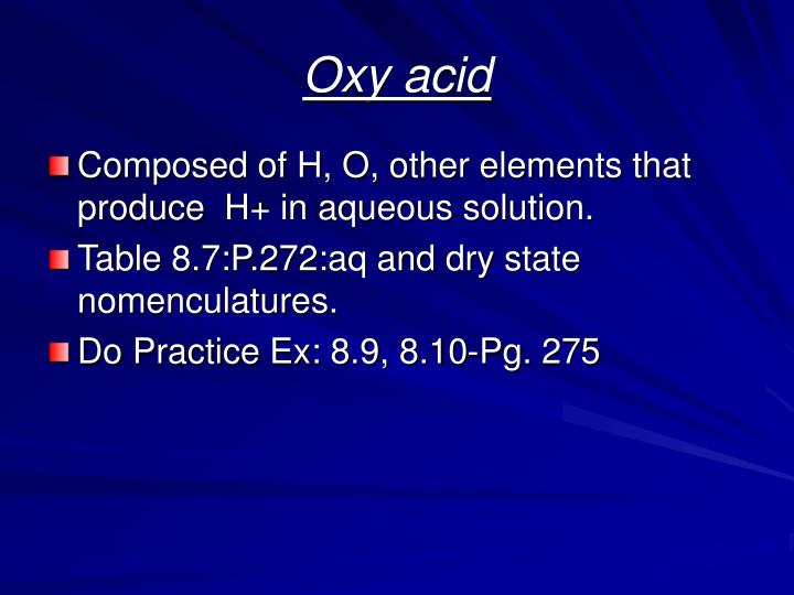 Oxy acid