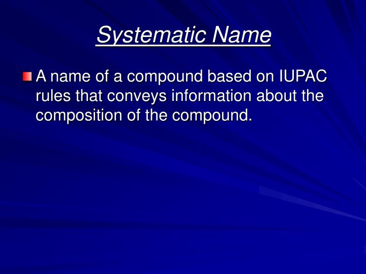 Systematic Name