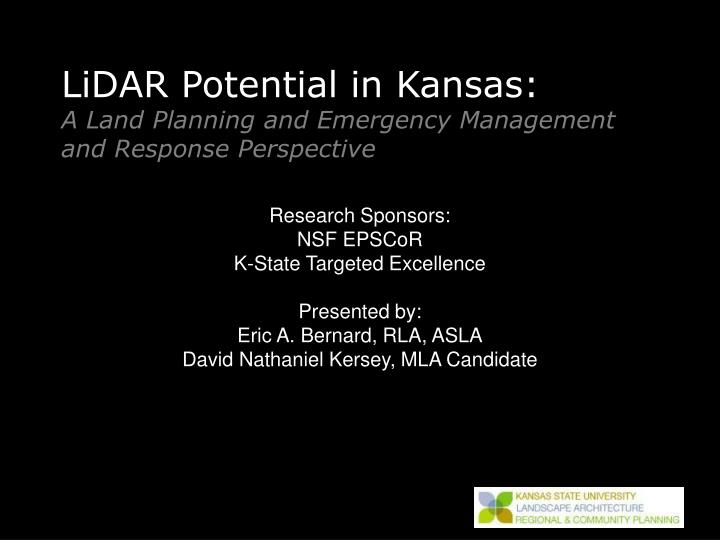 Lidar potential in kansas a land planning and emergency management and response perspective