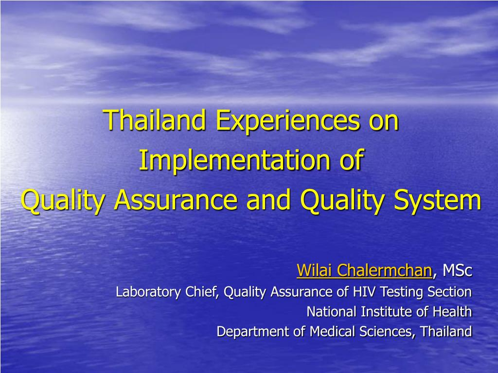 thailand experiences on implementation of quality assurance and quality system l.