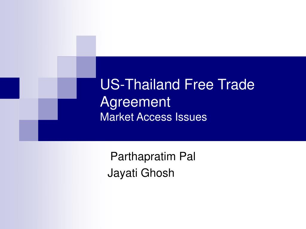 us thailand free trade agreement market access issues l.