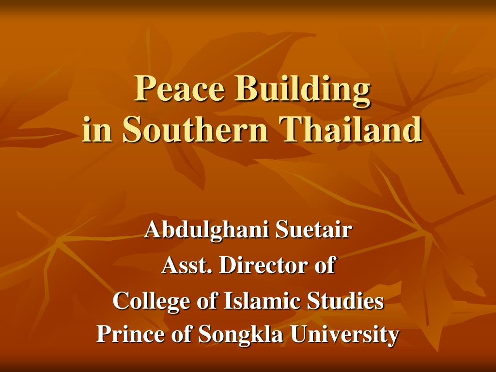peace building in southern thailand l.