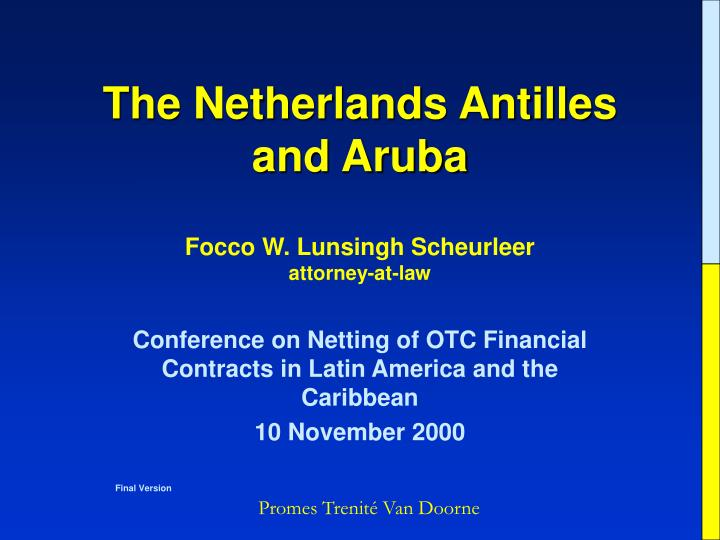 the netherlands antilles and aruba n.