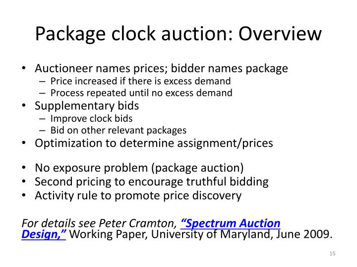 Package clock auction: Overview