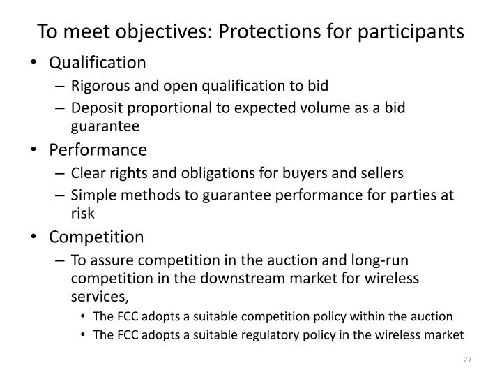 To meet objectives: Protections