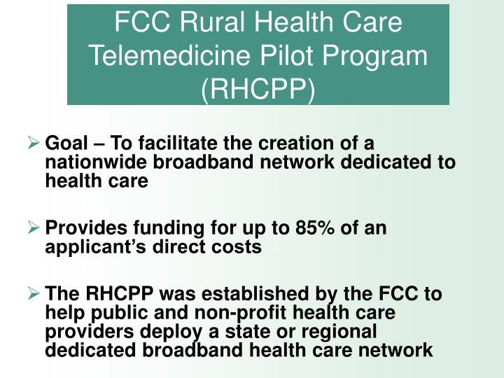FCC Rural Health Care Telemedicine Pilot Program (RHCPP)