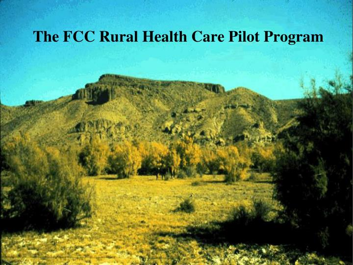Federal communications commission rural health care pilot program lessons learned and opportunities for improvement