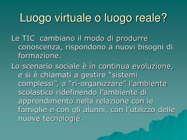 Luogo virtuale o luogo reale