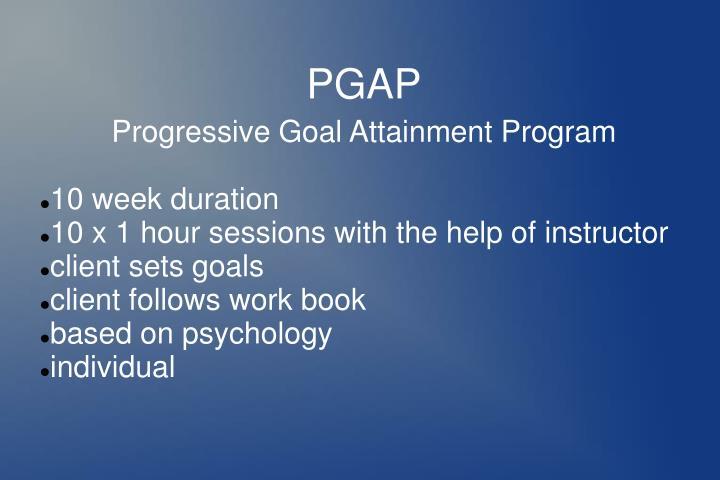 Progressive Goal Attainment Program