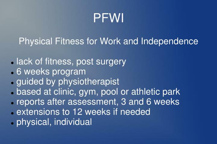 Physical Fitness for Work and Independence