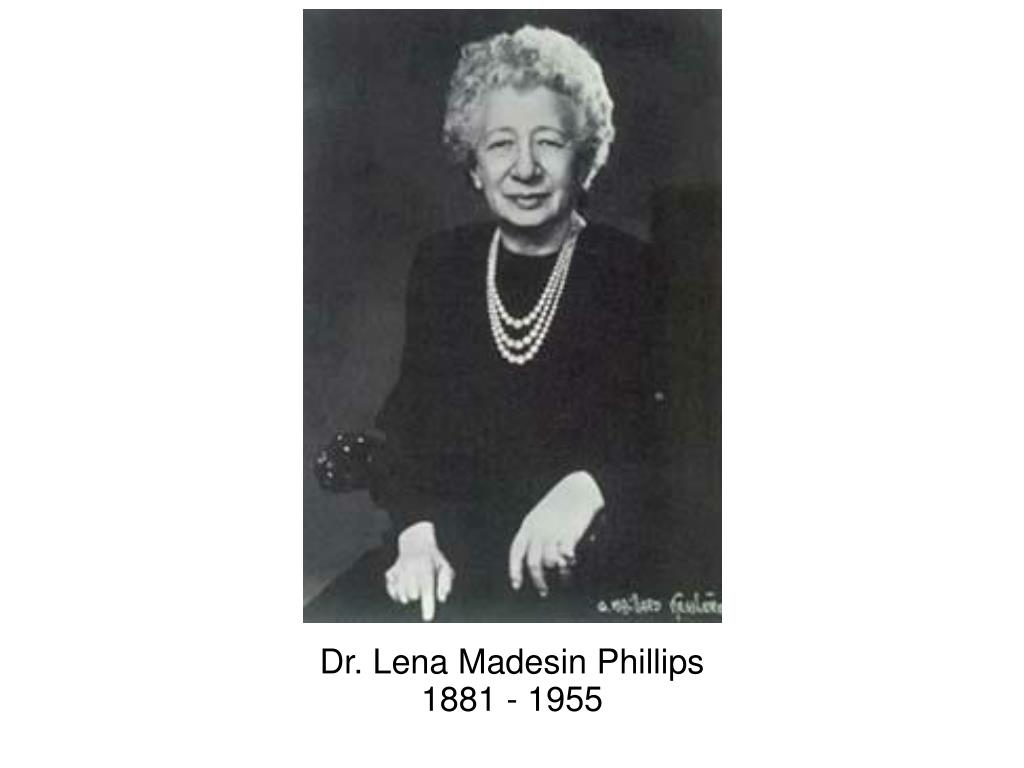 Dr. Lena Madesin Phillips