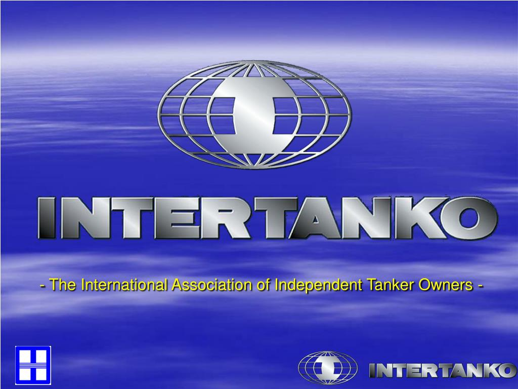 - The International Association of Independent Tanker Owners -