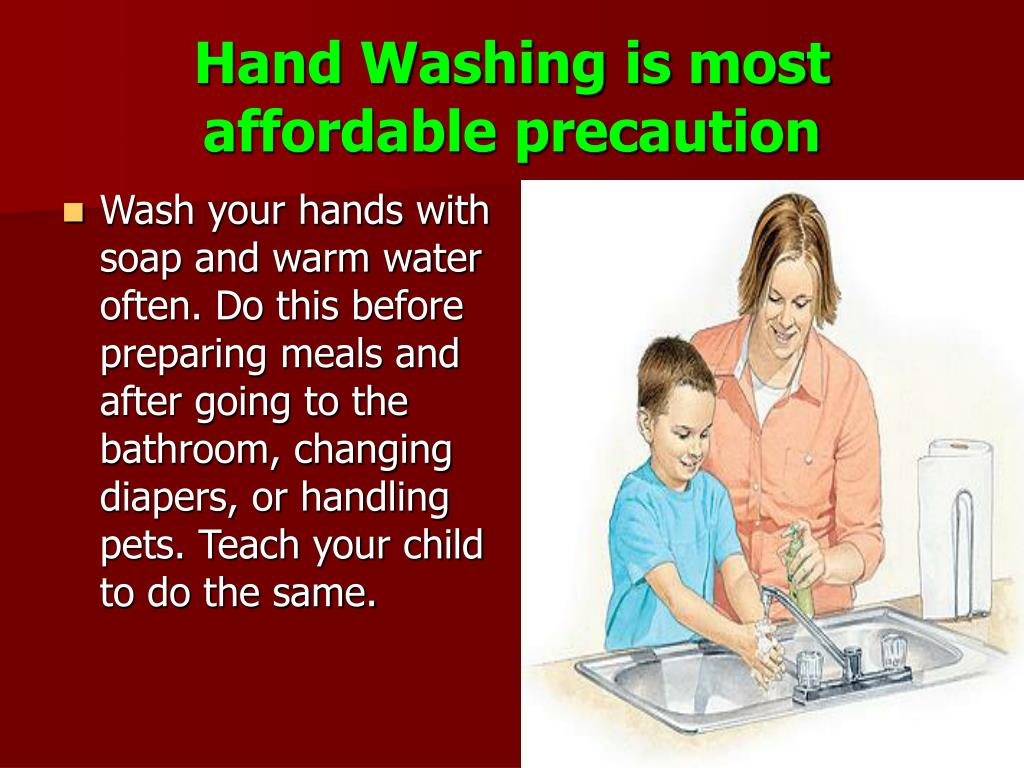 Hand Washing is most affordable precaution