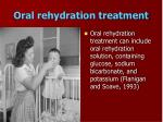 oral rehydration treatment