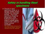 safety in handling stool specimens