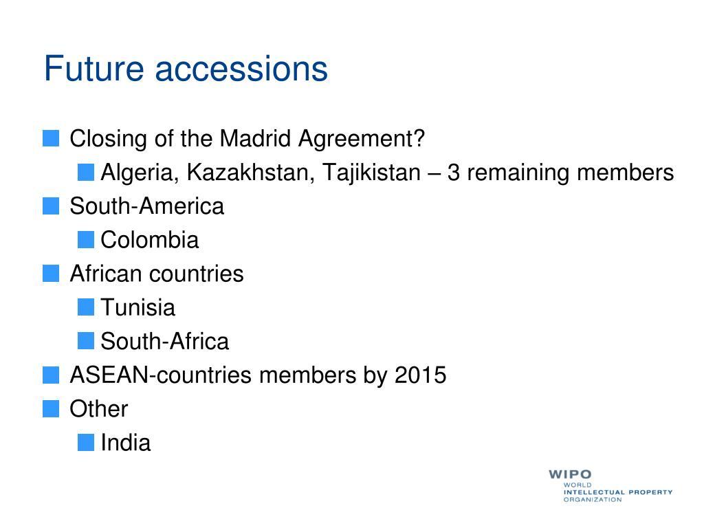 Future accessions