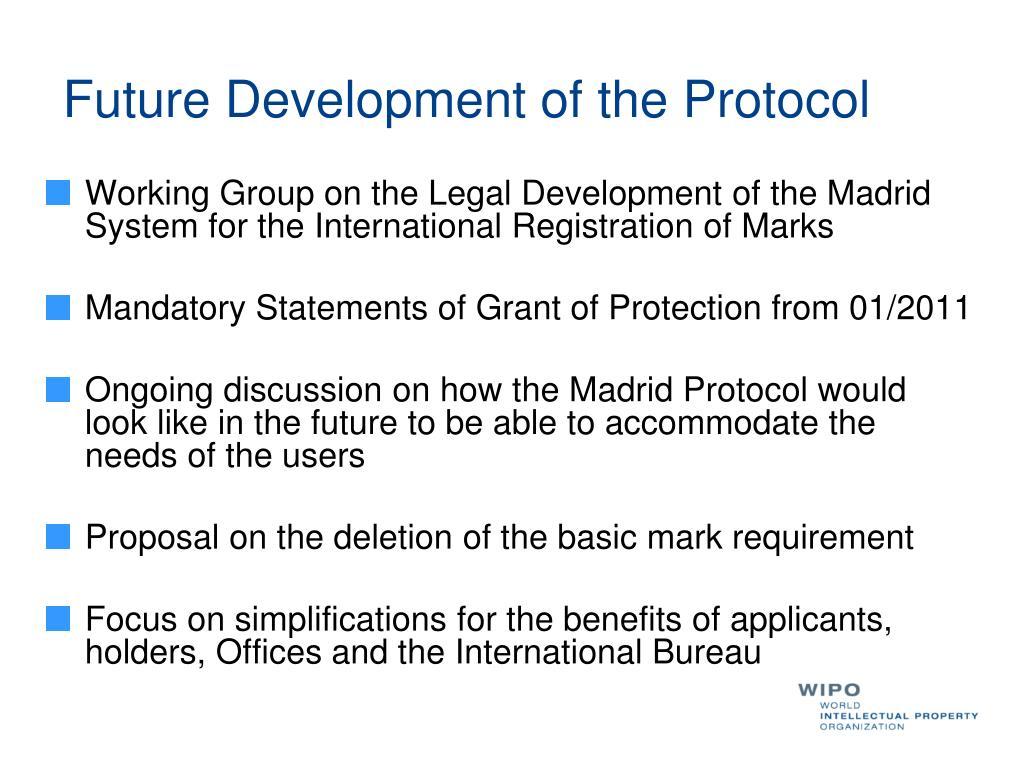Future Development of the Protocol