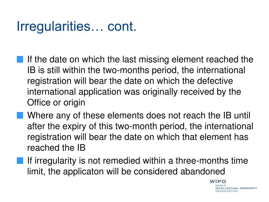 Irregularities… cont.