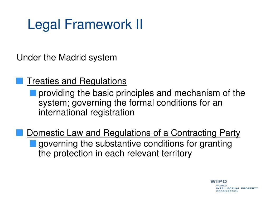Legal Framework II