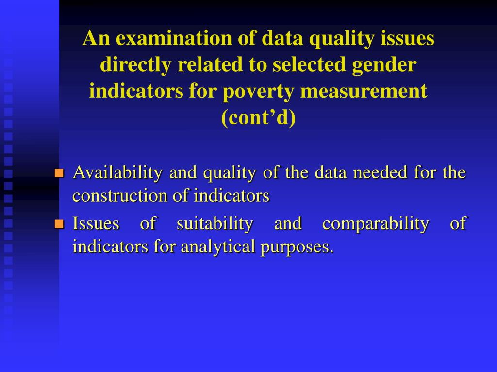 An examination of data quality issues directly related to selected gender indicators for poverty measurement (cont'd)