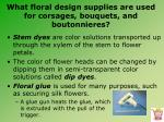 what floral design supplies are used for corsages bouquets and boutonnieres5