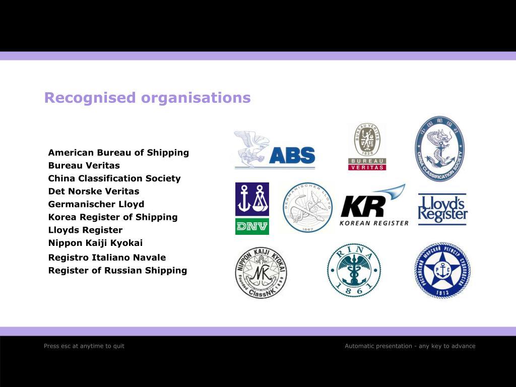 Recognised organisations