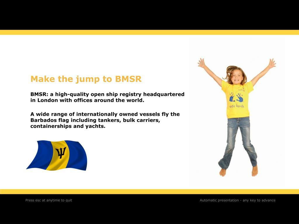 Make the jump to BMSR