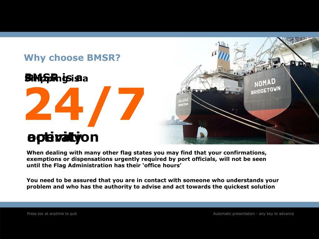Why choose BMSR?