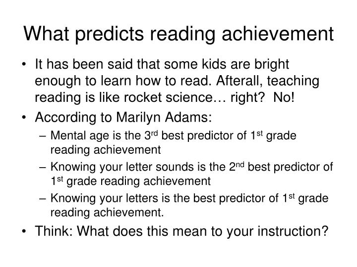 What predicts reading achievement