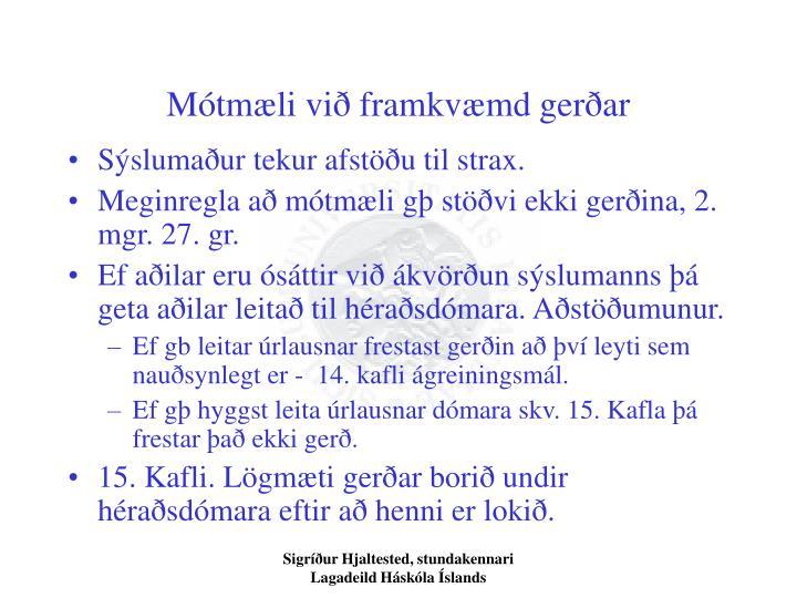 Mótmæli við framkvæmd gerðar