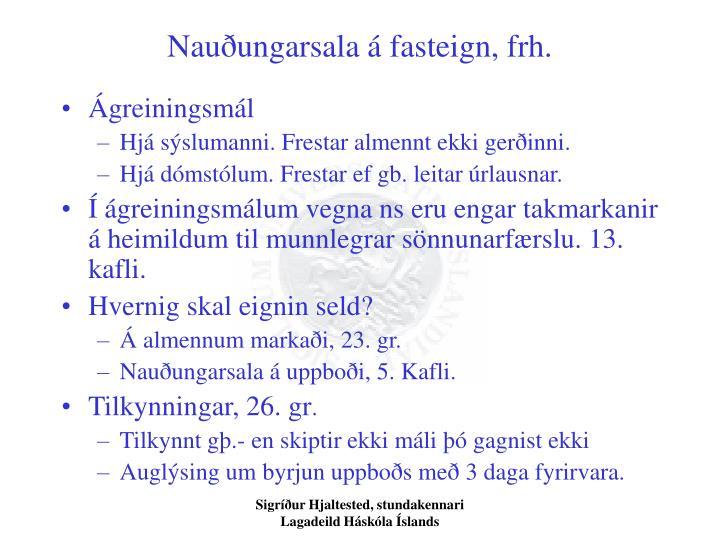 Nauðungarsala á fasteign, frh.