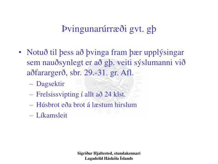 Þvingunarúrræði gvt. gþ