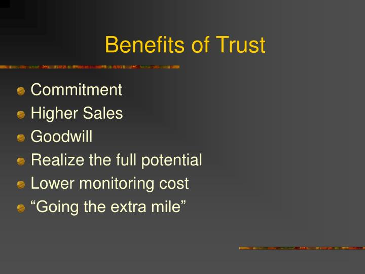 Benefits of Trust