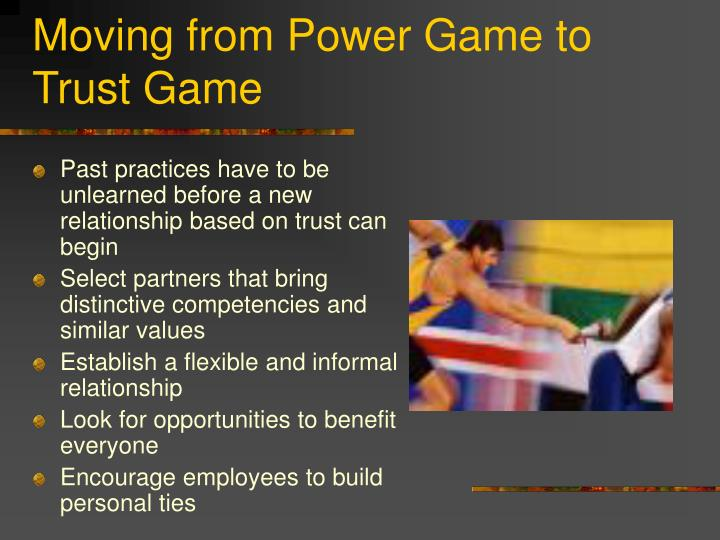 Moving from Power Game to Trust Game
