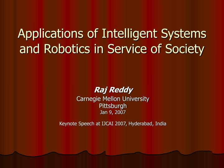 applications of intelligent systems and robotics in service of society n.