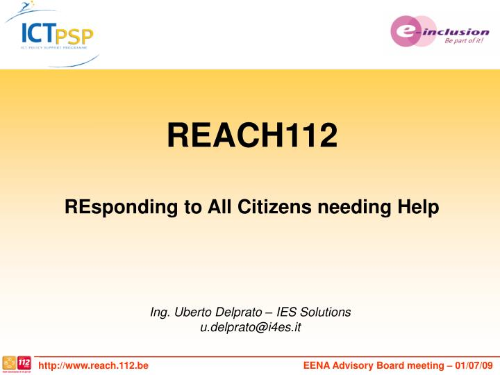 Reach112 responding to all citizens needing help
