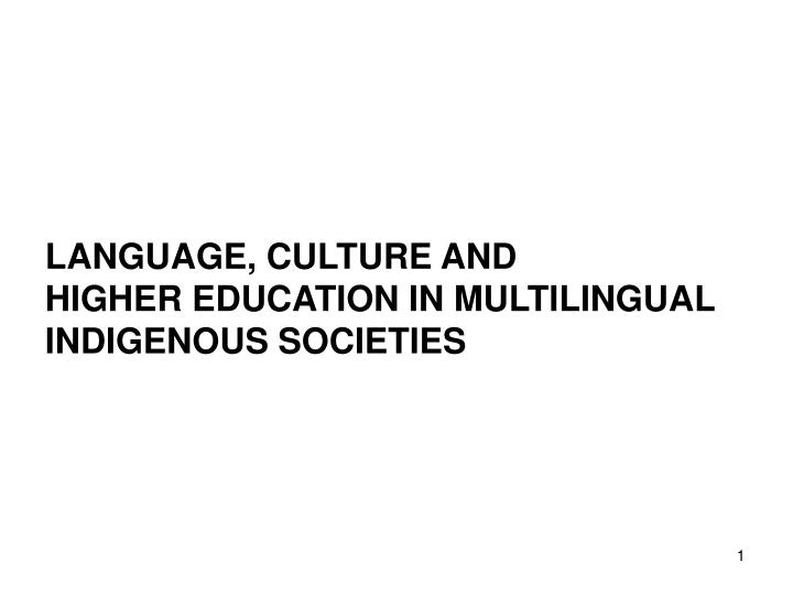 LANGUAGE, CULTURE AND