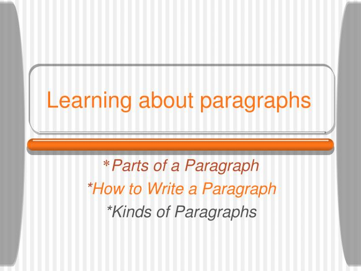 kinds of paragraph Types of paragraphs - free download as pdf file (pdf), text file (txt) or read online for free types of paragraphs by situjuh nazara is a handout for students who take reading ii class at english teaching study program, faculty of education and teacher training, christian university of indonesia.