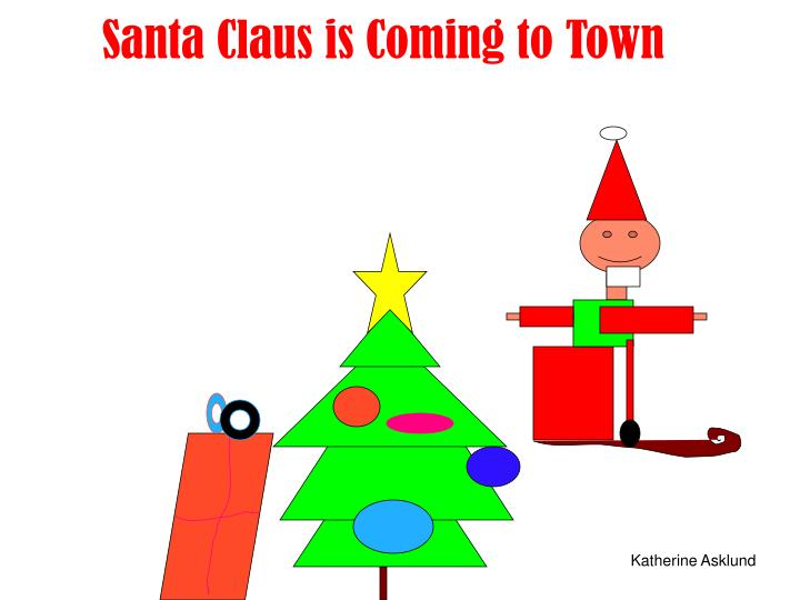 santa claus is coming to town n.